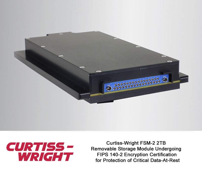 Curtiss Wright Fsm 2 2tb Removable Storage Module Undergoes Fips 140