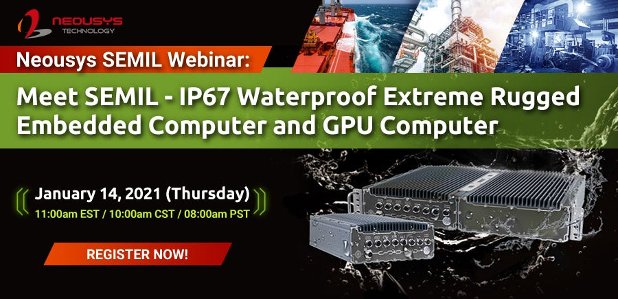 Free Webinar IP67 Fanless Extreme Rugged Embedded Computer and GPU Computer for the Toughest and Demanding Applications